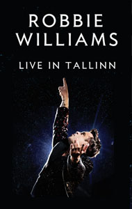 Robbie Williams - Live in Tallinn